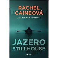 Jazero Stillhouse: Čo ak je váš manžel sériový vrah ? - Kniha
