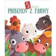5 úžasných príbehov z farmy - Kniha