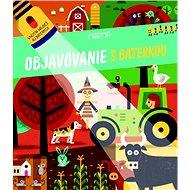 Objavovanie s baterkou Farma - Kniha