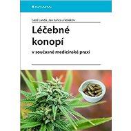 Léčebné konopí v současné medicínské praxi - Kniha
