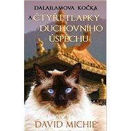 Dalajlamova kočka a čtyři tlapky duchovního úspěchu - Kniha