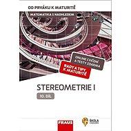 Kniha Matematika s nadhledem od prváku k maturitě 10 Stereometrie I: Hybridní učebnice - Kniha