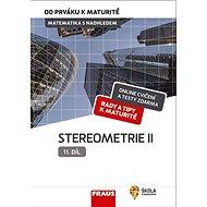 Kniha Matematika s nadhledem od prváku k maturitě 11 Stereometrie I: Hybridní učebnice - Kniha