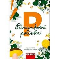 Kniha Písmenková polívka - Kniha
