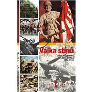 Válka stínů: Boje na ostrově Nová Guinea 1942–1943 - Kniha