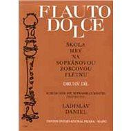 Škola hry na sopránovou zobcovou flétnu 2: Flauto dolce - Kniha