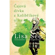 Čajová dívka z Kolibříkové ulice - Kniha