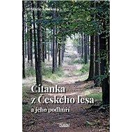 Čítanka z Českého lesa a jeho podhůří - Kniha