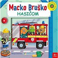 Macko Bruško hasičom - Kniha