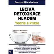 Léčivá detoxikace hladem: Teorie a praxe - Kniha