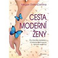 Cesta moderní ženy - Kniha