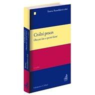 Civilní proces: Obecná část a sporné řízení - Kniha