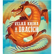 Velká kniha o dracích - Kniha