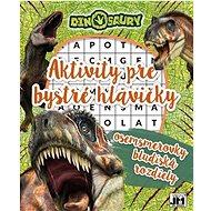 Aktivity pre bystré hlavičky Dinosaury: osemsmerovky, bludiská, rozdiely - Kniha