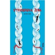 Strasserova žena - Kniha