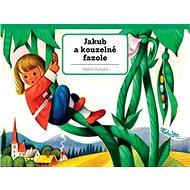 Jakub a kouzelné fazole - Kniha