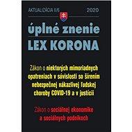 Aktualizácia II/6 2020 – Sociálna ekonomika, podniky a mimoriadne opatrenia: LEX KORONA - opatrenia  - Kniha
