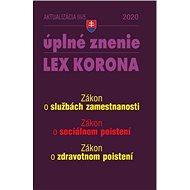 Aktualizácia III/5 2020 – Sociálne poistenie a služby zamestnanosti: LEX KORONA - opatrenia proti ko - Kniha