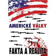 Americké války: Fakta a realita - Kniha