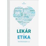 Lekár a etika - Kniha