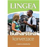 Bulharština konverzace: s námi se domluvíte - Kniha
