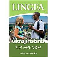 Ukrajinština konverzace: s námi se domluvíte - Kniha