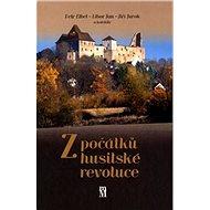 Z počátků husitské revoluce - Kniha