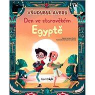 Všudybyl Avery Den ve starověkém Egypt - Kniha