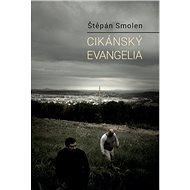 Cikánský evangelia - Kniha
