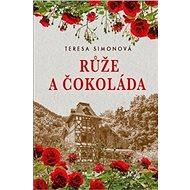 Růže a čokoláda - Kniha