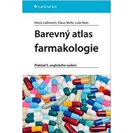 Barevný atlas farmakologie: Překlad 5. anglického vydání - Kniha