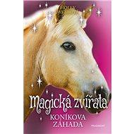 Magická zvířata Koníkova záhada - Kniha