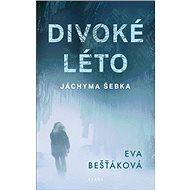 Divoké léto Jáchyma Šebka - Kniha