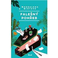 Falešný pohřeb: Humoristický román - Kniha