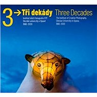 Tři dekády / Three Decades - Kniha