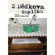 Z dědkova šuplíku - Kniha