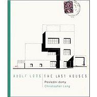 Adolf Loos Poslední domy / The Last Houses - Kniha