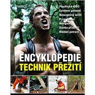 Encyklopedie technik přežití - Kniha