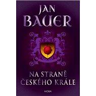 Na straně českého krále - Kniha