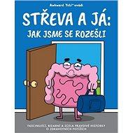 Střeva a já: Jak jsme se rozešli - Kniha