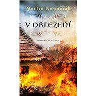 V obležení: Historický román - Kniha