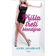 Přišla třetí blondýna - Kniha