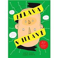 Hlava v hlavě: Druhé, větší a chytřejší vydání - Kniha
