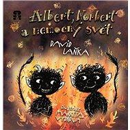 Albert, Norbert a nemocný svět - Kniha