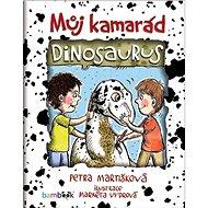 Můj kamarád dinosaurus - Kniha