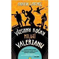 Všechny kočky milují Valerian - Kniha