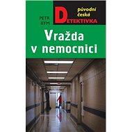 Vražda v nemocnici - Kniha