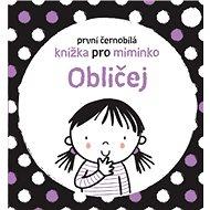 První černobílá knížka pro miminko Obličej - Kniha