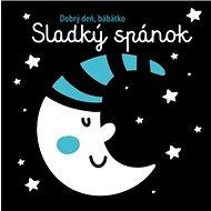 Sladký spánok Dobrý deň, bábätko - Kniha
