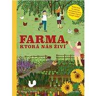 Farma, ktorá nás živí - Kniha